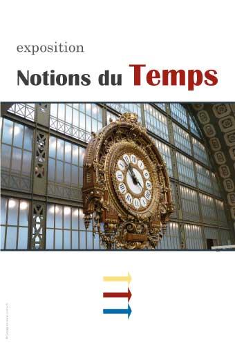 EXPOSITION SUR LES « NOTIONS DU TEMPS »