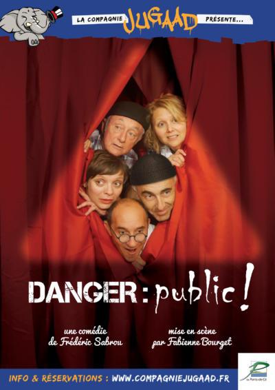 Théâtre 31 décembre - Danger : public !