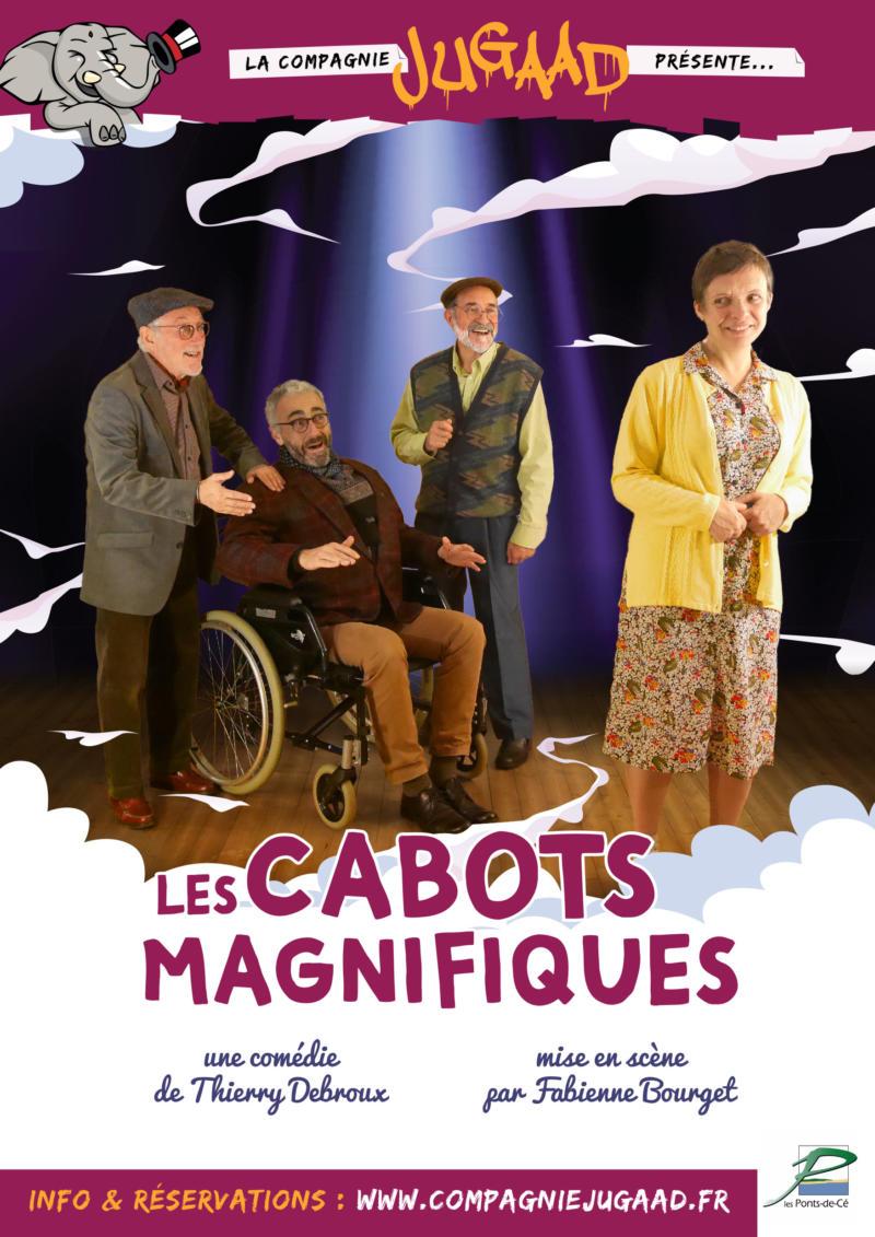 Théâtre Les cabots magnifiques - Cie Jugaad (Au profit d'Ourika Solidaires)